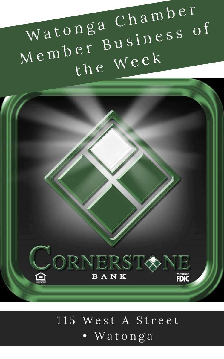 Watonga Chamber Business of the Week ~ Cornerstone Bank Watonga
