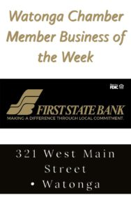 Watonga Chamber Business of the Week:  First State Bank